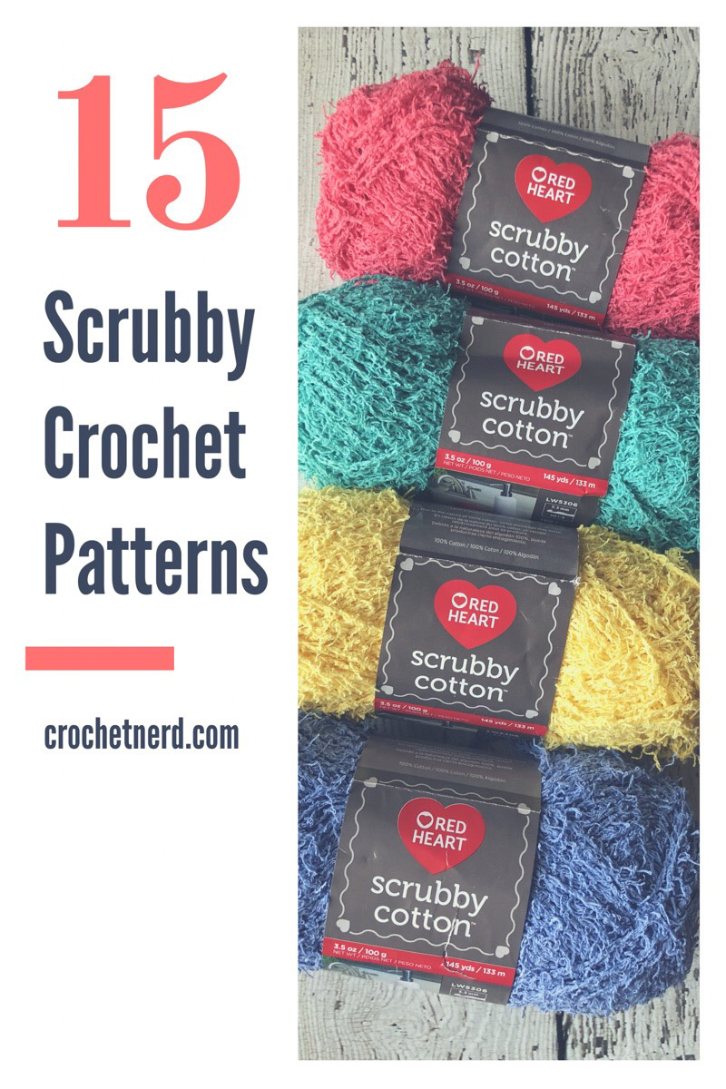 Scrubby Yarn Crochet Patterns