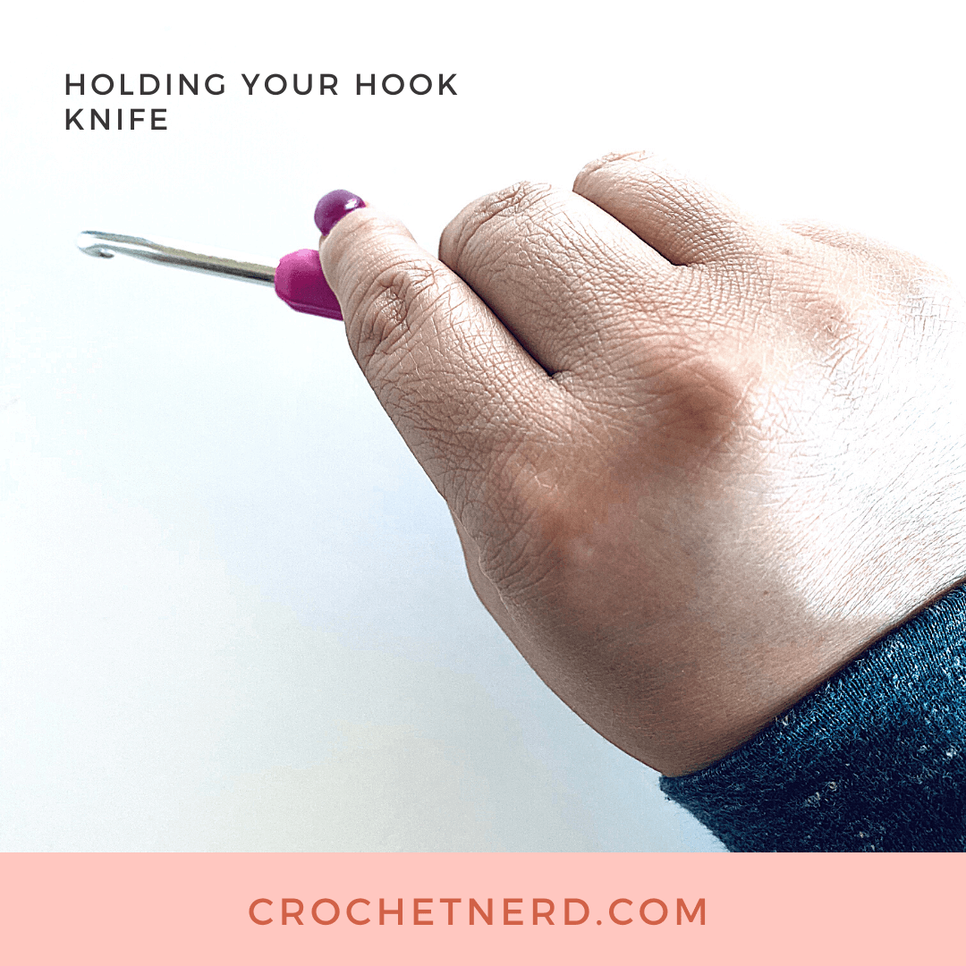 Holding Crochet Hook with Knife Grip