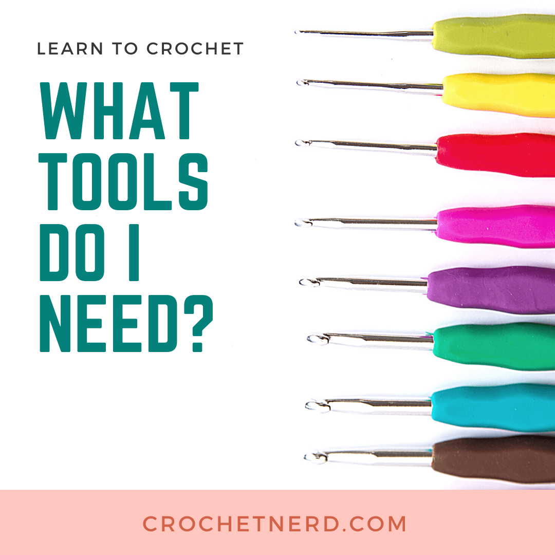 What Crochet Tools Do I Need