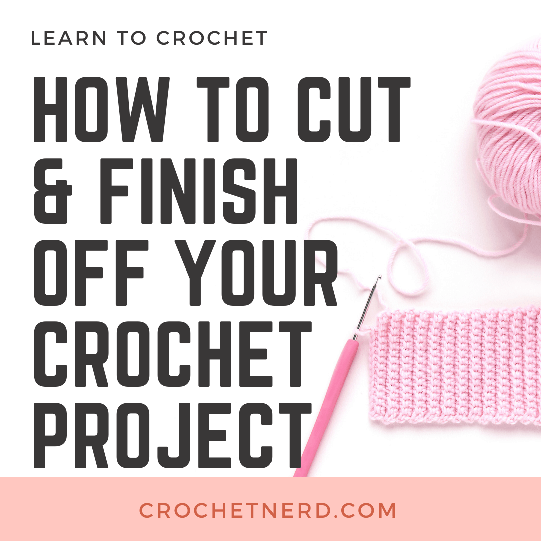 Finish crochet project